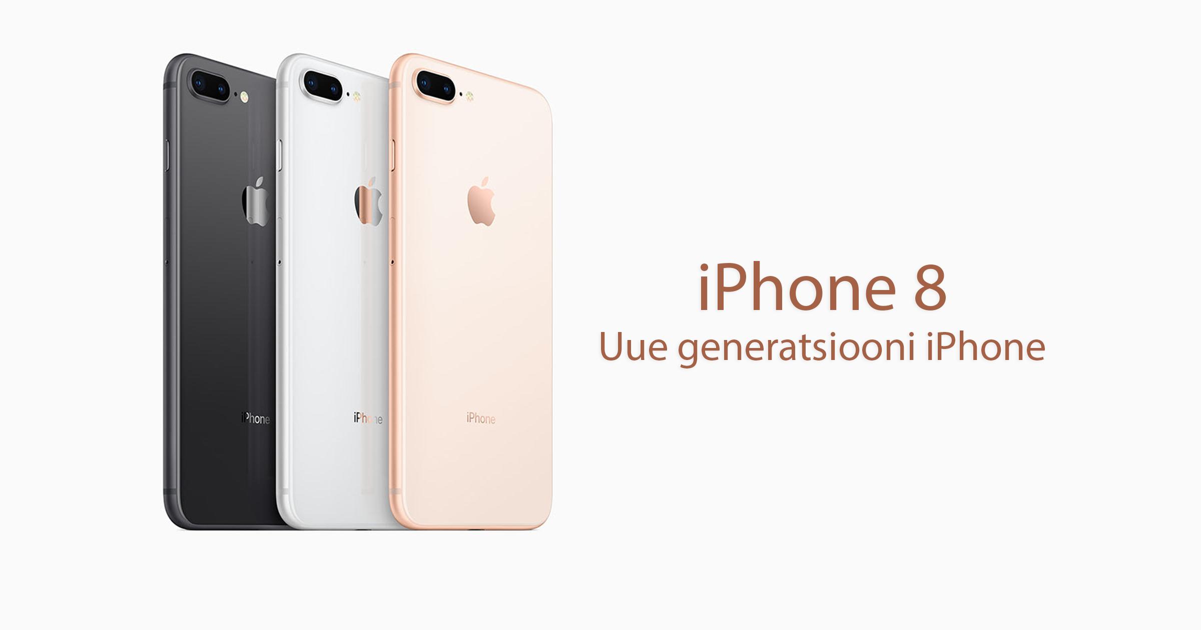 iphone 8 iphone 8 plus new iphone uus iphone new generation iphone apple mobipunkt ipad wacth  macbook  iphone 8 hind iphone 8 müük